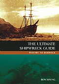 The Ultimate Shipwreck Guide Cover