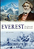 Everest - the Man and the Mountain