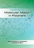 Introduction to Molecular Motion in Polymers Cover