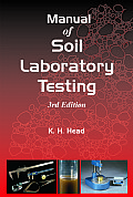 Manual of Soil Laboratory Testing vol I