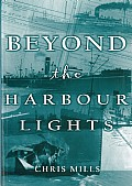 Beyond the Harbour Lights