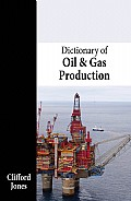 Dictionary of Oil and Gas Production Cover