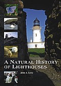 A Natural History of Lighthouses Cover