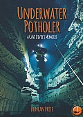 Underwater Potholer