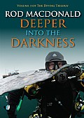 Deeper into the Darkness Cover