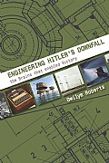 Engineering Hitler's Downfall Cover