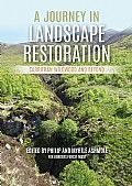 A Journey in Landscape Restoration