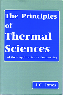 The Principles of Thermal Sciences and their Applications to Engineering