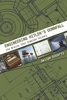 Engineering Hitler's Downfall